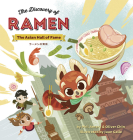 The Discovery of Ramen: The Asian Hall of Fame Cover Image