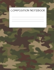 Composition Notebook: Camo Cover for Kids Military Families, Elementary School Wide Ruled 120 Pages Cover Image