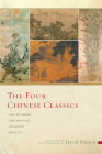 The Four Chinese Classics: Tao Te Ching, Chuang Tzu, Analects, Mencius Cover Image