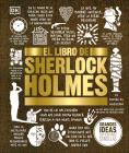 El libro de Sherlock Holmes (Big Ideas) Cover Image