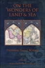 On the Wonders of Land and Sea: Persianate Travel Writing Cover Image