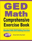 GED Math Comprehensive Exercise Book: Abundant Math Skill Building Exercises Cover Image