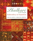 Phulkari from Punjab: Embroidery in Transition Cover Image
