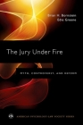 The Jury Under Fire: Myth, Controversy, and Reform (American Psychology-Law Society) Cover Image