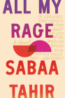 All My Rage: A Novel Cover Image
