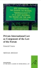 Private International Law as Component of the Law of the Forum (Pocket Books of the Hague Academy of International Law / Les #13) Cover Image