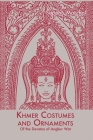 Khmer Costumes and Ornaments: After the Devata of Angkor Wat Cover Image