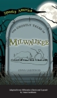 Ghostly Tales of Milwaukee Cover Image