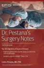 Dr. Pestana's Surgery Notes: Top 180 Vignettes of Surgical Diseases (Kaplan Test Prep) Cover Image