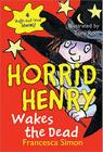 Horrid Henry Wakes the Dead Cover Image