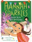 Hannah Sparkles: Hooray for the First Day of School! Cover Image