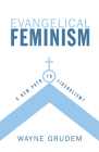 Evangelical Feminism: A New Path to Liberalism? Cover Image