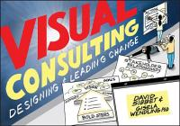 Visual Consulting: Designing and Leading Change Cover Image