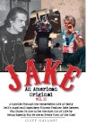 Jake: An American Original: Volume II Cover Image