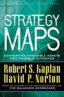 Strategy Maps: Converting Intangible Assets Into Tangible Outcomes Cover Image