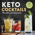 Keto Cocktails: Keto Diet Cookbook Cocktails Cover Image