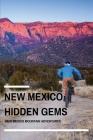 New Mexico Hidden Gems: New Mexico Mountain Adventures: Mountain In New Mexico Cover Image