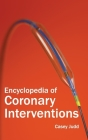 Encyclopedia of Coronary Interventions Cover Image