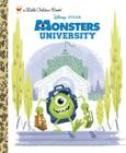 Monsters University Little Golden Book (Disney/Pixar Monsters University) Cover Image