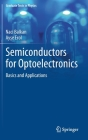 Semiconductors for Optoelectronics: Basics and Applications (Graduate Texts in Physics) Cover Image
