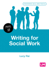 Writing for Social Work (Transforming Social Work Practice) Cover Image