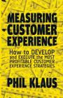 Measuring Customer Experience: How to Develop and Execute the Most Profitable Customer Experience Strategies Cover Image
