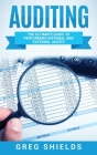Auditing: The Ultimate Guide to Performing Internal and External Audits Cover Image