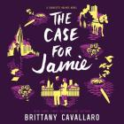 The Case for Jamie (Charlotte Holmes Trilogy #3) Cover Image