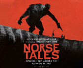 Norse Tales: Stories from Across the Rainbow Bridge Cover Image