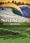 Stormrider Surf Stories: Indonesia Cover Image