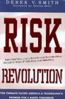 Risk Revolution: The Threat Facing America and Technology's Promise for a Safer Tomorrow Cover Image