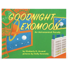 Goodnight Exomoon: An Astronomical Parody Cover Image