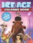 Ice Age Coloring Book: Great Coloring Book For Kids and Adults - Ice Age Coloring Book With High Quality Images For All Ages Cover Image