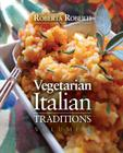 Vegetarian Italian: Traditions, Volume 1 Cover Image