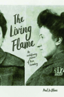 The Living Flame: The Revolutionary Passion of Rosa Luxemburg Cover Image