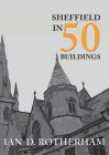 Sheffield in 50 Buildings Cover Image