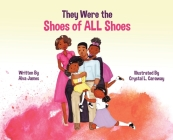 They Were the Shoes of ALL Shoes Cover Image