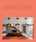 Makeover: Conversions and Extensions of Homes and Residential Spaces Cover Image