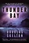 Thunder Bay: A Rebecca Connolly Thriller Cover Image