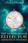 The Human Design Reflector: Barometer of the World Cover Image