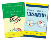 The Development of the Unconscious Mind / Right Brain Psychotherapy Two-Book Set (Norton Series on Interpersonal Neurobiology) Cover Image