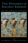 The Dynamics of Ancient Empires: State Power from Assyria to Byzantium (Oxford Studies in Early Empires) Cover Image