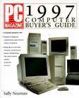 PC Magazine 1997 Computer Buyer's Guide (PC Magazine Computer Buyer's Guide) Cover Image