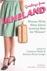 Greetings from Janeland: Women Write More about Leaving Men for Women Cover Image