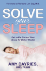 Solve Your Sleep: Get to the Core of Your Snore for Better Health Cover Image