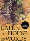 Late to the House of Words: Selected Poems of Gemma Gorga Cover Image