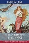 The Crimson Fairy Book (Esprios Classics) Cover Image