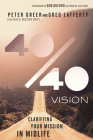 40/40 Vision: Clarifying Your Mission in Midlife Cover Image