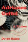 Adrianne Geffel: A Fiction Cover Image