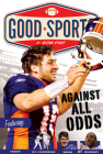 Against All Odds: Never Give up (Good Sports) Cover Image